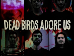 Dead Birds Adore Us Promotional Photo